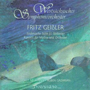 FRITZ GEISSLER – SINFONISCHE SUITE (I. SINFONIE), KONZERT FÜR VIOLINE UND ORCHESTER